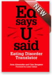 Ed says U said will help you to understand what it is like to have an eating disorder, and how you can help recovery.